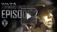 Halo 4 Forward Unto Dawn : Episode 02