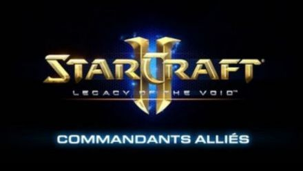 Vid�o : StarCraft II : Legacy of the Void - Mode Commandants alliés