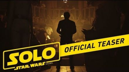 Vid�o : Solo A Star Wars Story : 1ère Bande annonce officielle