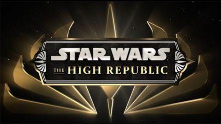 Vid�o : Star Wars: The High Republic   Announcement Trailer