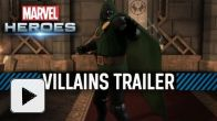 Vid�o : Marvel Heroes - Villains trailer