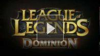 League of Legends : Dominion Trailer