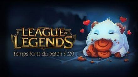 League of Legends : Temps forts du patch 9.20