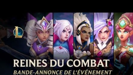 Vid�o : Reines du combat 2020 | Bande-annonce officielle de l'événement - League of Legends