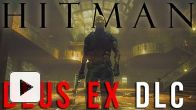 Vid�o : Hitman Absolution - DLC Deus Ex