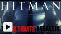 Hitman Absolution : Ultimate Assassin Trailer