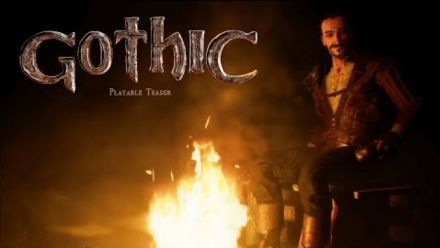 Vid�o : Gothic - Playable Teaser