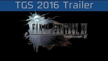 FInal Fantasy XV : bande-annonce TGS