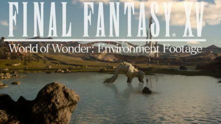 Final Fantasy XV : vidéo d'environnements