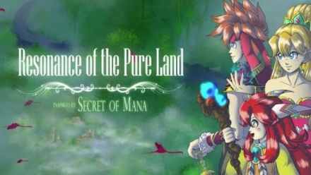 Secret of Mana : Resonance of the Pure Land