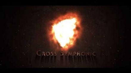 vid�o : Cross Symphonic Trailer