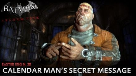 Vidéo : Batman Arkham City New Easter Egg - Calendar Man's Secret Message