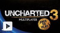 Uncharted 3 - Le multijoueur en free-to-play