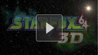 Starfox 64 3D : Comic Con Trailer