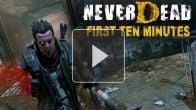 Vid�o : Neverdead - Les 10 premières minutes