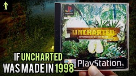 Vid�o : Si Uncharted avait été développé en 1998