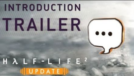 vidéo : Half-Life 2: Update Introduction Trailer