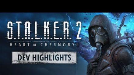 Vid�o : S.T.A.L.K.E.R. 2 - Dev Highlights: E3 2021