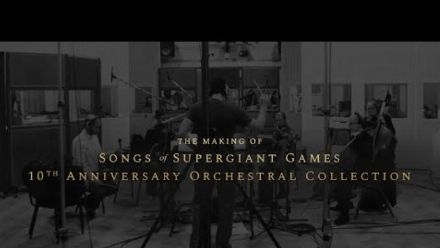 Vid�o : Supergiant Games : Bande-annonce de l'Orchestral Collection