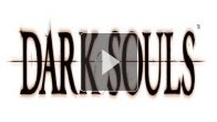 Dark Souls : le trailer
