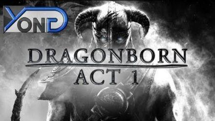 Dragonborn (machinima) Acte 1