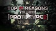 vid�o : Prototype 2 : Onze raisons de vouloir Prototype 2
