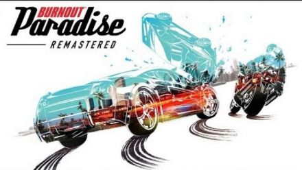 Burnout Paradise Remastered : Trailer d'annonce
