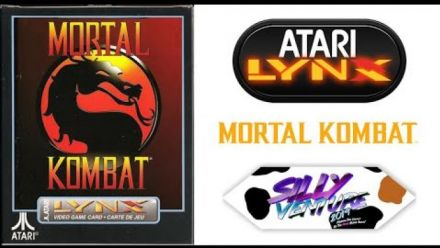 Vid�o : Mortal Kombat sur Atari Lynx (Silly Venture 2019)