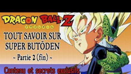 vidéo : Dragon Ball Z : Tout savoir sur Super Butôden (partie 2)