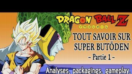 vidéo : Dragon Ball Z : Tout savoir sur Super Butôden (partie 1)