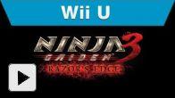 vid�o : Ninja Gaiden 3 Wii U : Trailer de gameplay Gore