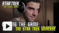 Vid�o : Star Trek The Video Game - Making the Game Part 3