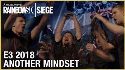 Vidéo : Rainbow Six Siege: E3 2018 Another Mindset - An Esports Documentary | Trailer | Ubisoft [NA]