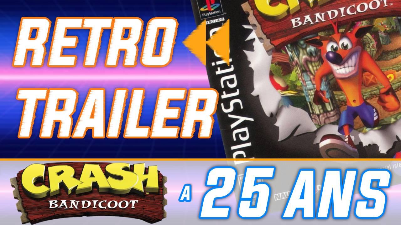 Rétro Trailer : Crash Bandicoot a 25 ans ! Quand Crash narguait Nintendo POUR DE VRAI