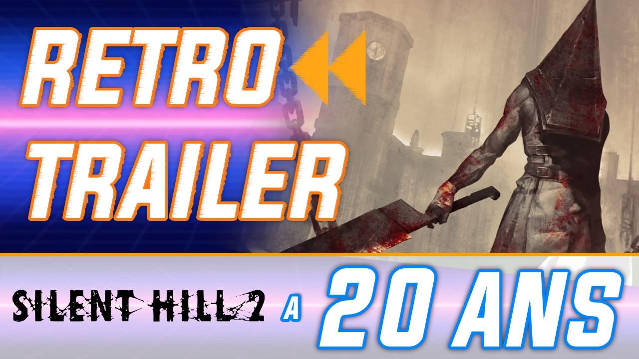 Rétro Trailer : Silent Hill 2 a 20 ans ! Le making of en français