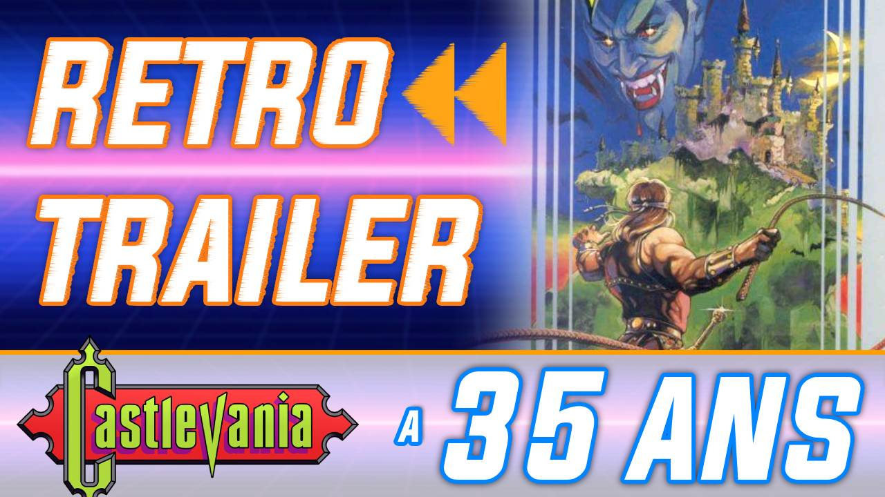 Rétro Trailer : Castlevania a 35 ans ! Le jeu complet en 20 mins sans mourir