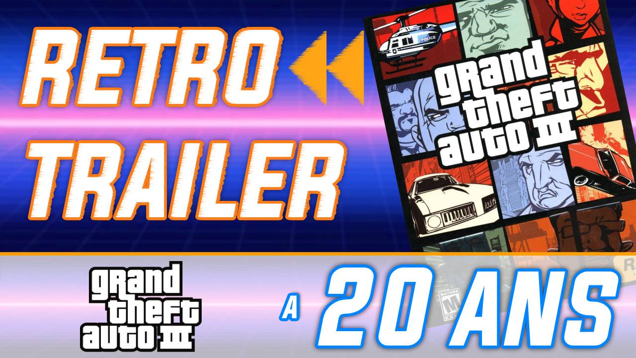 Rétro Trailer : GTA III a 20 ans ! Toutes les stations de radio du jeu