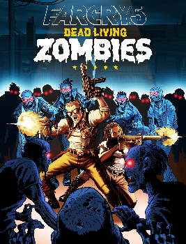 Far Cry 5 : Dead Living Zombies