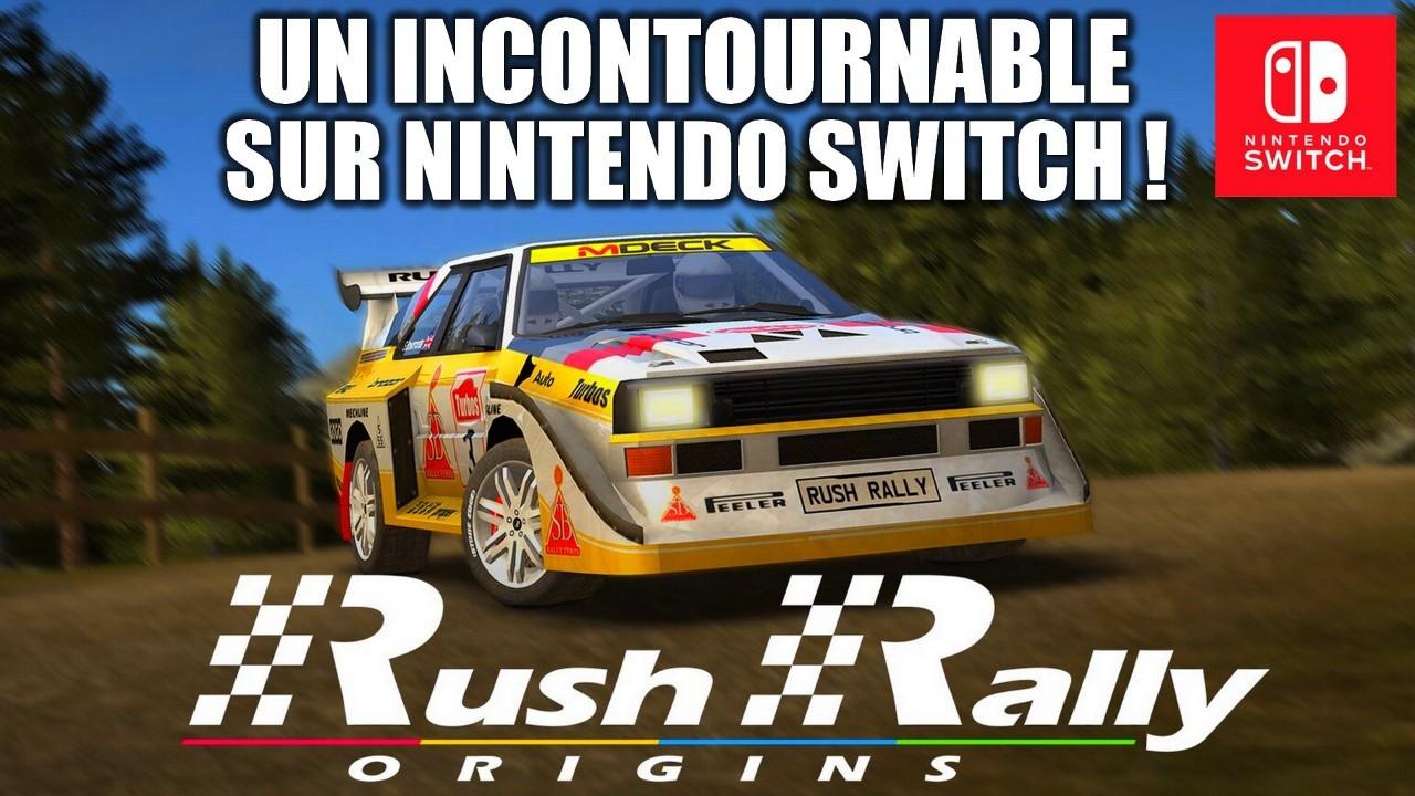 TEST de RUSH RALLY ORIGINS, un INCONTOURNABLE du genre sur Nintendo Switch !