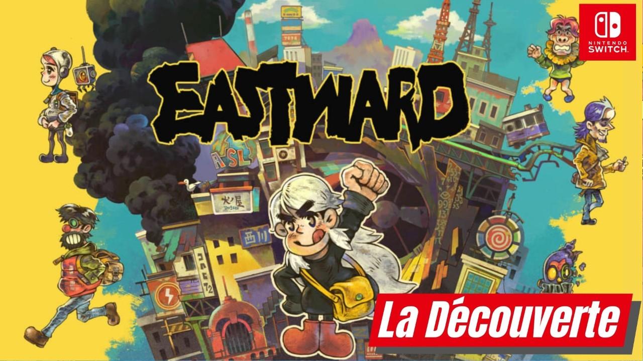Eastward - La Découverte. La nostalgie à du bon