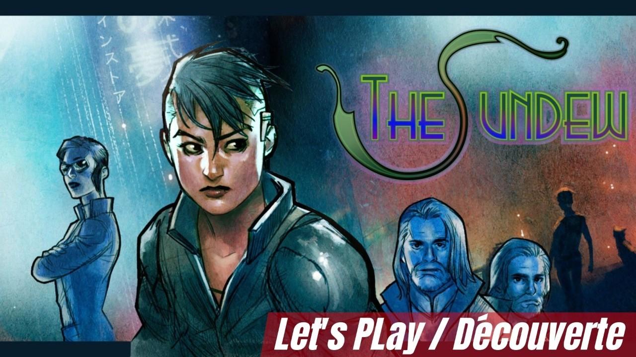 The Sundew - La découverte. Du point and click à la sauce Cyberpunk ça vous tente ?