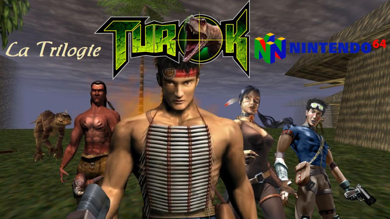 La Trilogie TUROK 64 - Une Vraie Trilogie ?